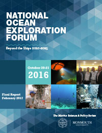 National Ocean Exploration Forum 2016 Final Report including summary and recommendations